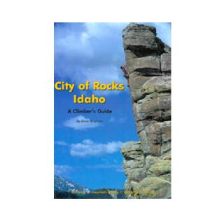 Globe Pequot City of Rocks Idaho: A Climbers Guide