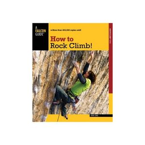 Falcon Guides How to Rock Climb!