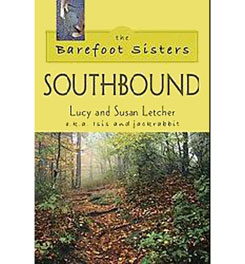 Stackpole Books The Barefoot Sisters: Southbound