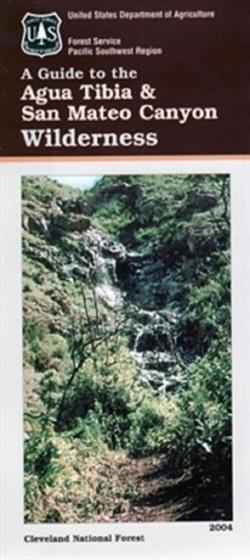 U.S. Forest Service A Guide to the Agua Tibia & San Mateo Canyon Wilderness Map