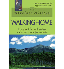 Stackpole Books The Barefoot Sisters: Walking Home