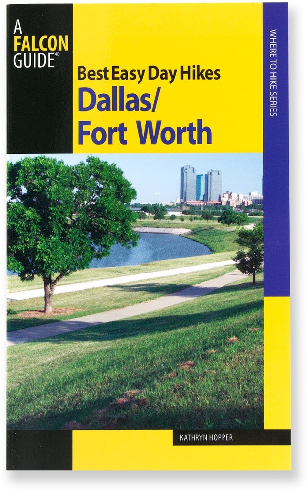Falcon Guides Best Easy Day Hikes: Dallas/Fort Worth