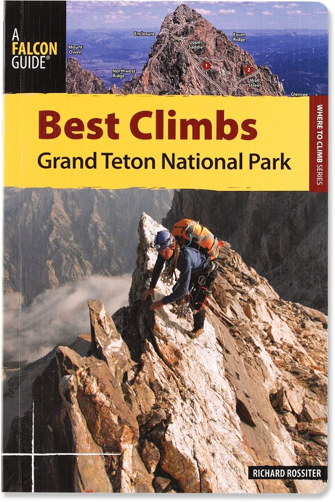Falcon Guides Best Climbs: Grand Teton National Park