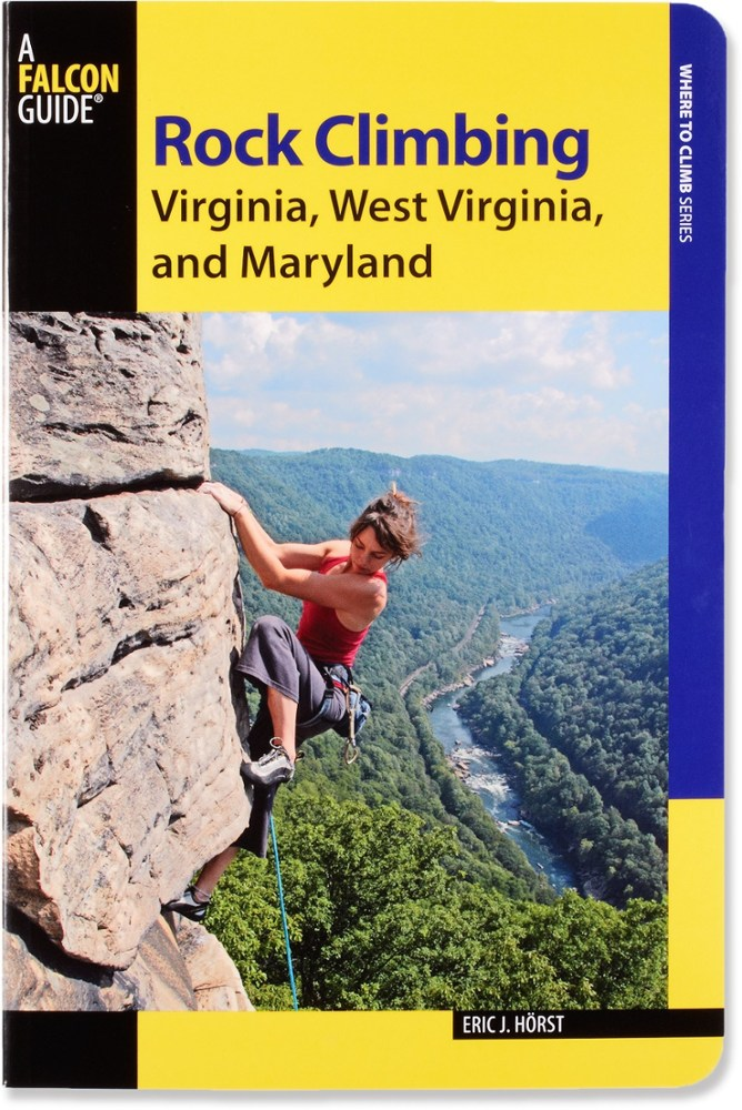 Falcon Guides Rock Climbing Virginia, West Virginia and Maryland