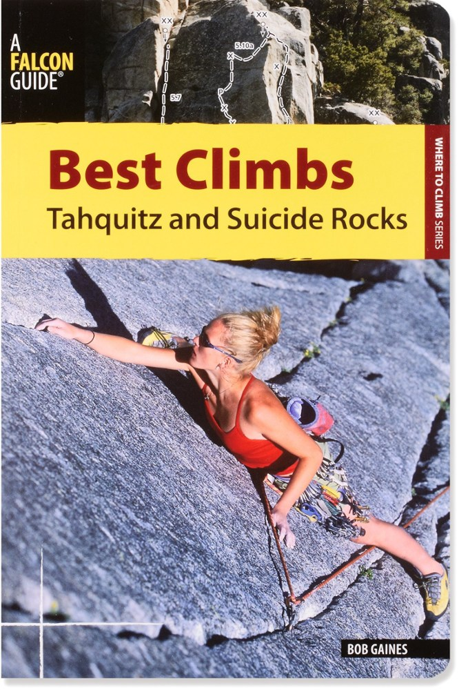 Falcon Guides Best Climbs: Tahquitz and Suicide Rocks