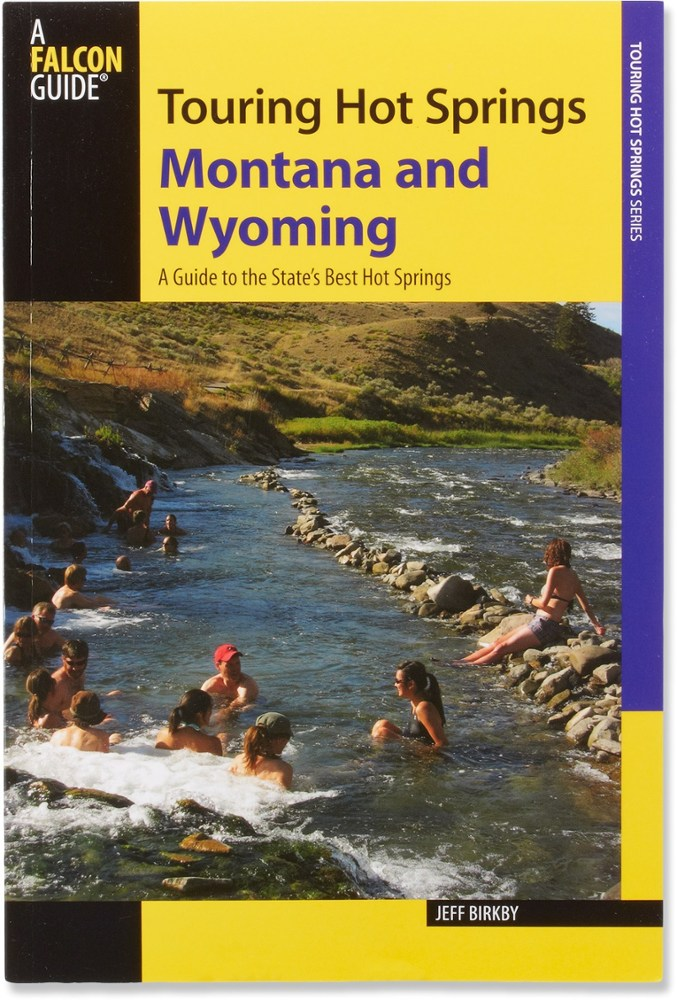 Falcon Guides Touring Hot Springs: Montana and Wyoming