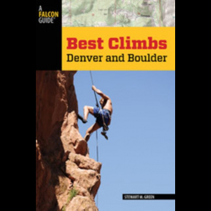 Falcon Guides Best Climbs: Denver and Boulder