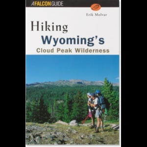Falcon Guides Hiking Wyoming's Cloud Peak Wilderness