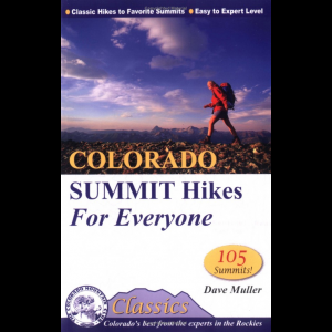 The Mountaineers Books Colorado Summit Hikes for Everyone