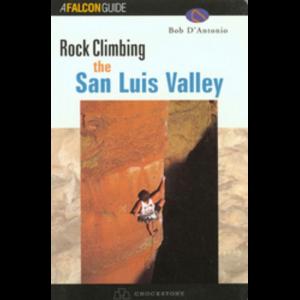 Falcon Guides Rock Climbing the San Luis Valley