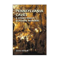 Stackpole Books Pennsylvania Caves And Other Rockey Roadside Wonders