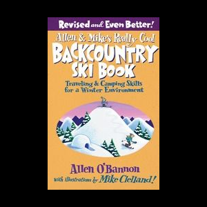 Globe Pequot Allen and Mike's Really Cool Backcountry Ski Book