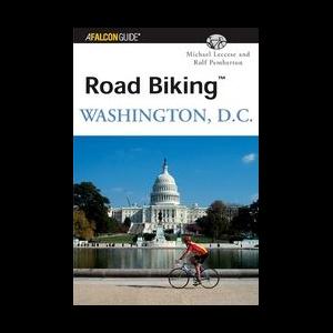 Falcon Guides Road Biking Washington, DC