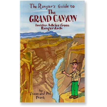 Avalon Travel The Ranger's Guide to the Grand Canyon - Inside Advice from Ranger Jack