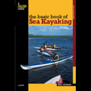 Globe Pequot The Basic Book of Sea Kayaking