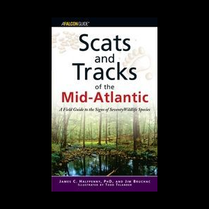 Falcon Guides Scats and Tracks of the Mid-Atlantic