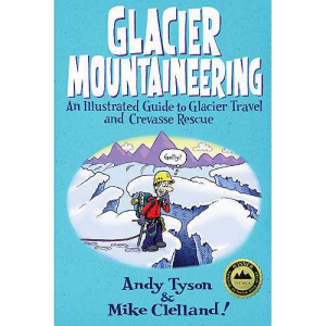 photo: The Mountaineers Books Glacier Travel & Crevasse Rescue first aid/safety/survival book