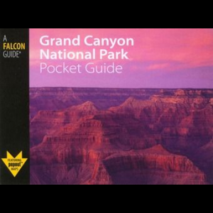 Falcon Guides Grand Canyon National Park Pocket Guide