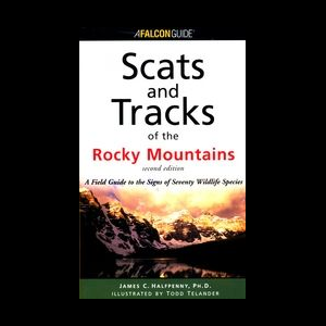 Falcon Guides Scats and Tracks of the Rocky Mountains