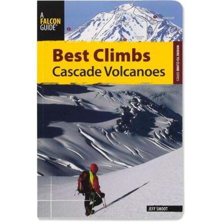 Falcon Guides Best Climbs: Cascade Volcanoes