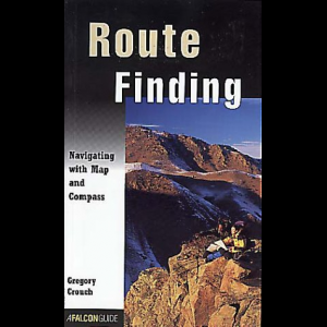 Falcon Guides Route Finding: Navigating with Map and Compass
