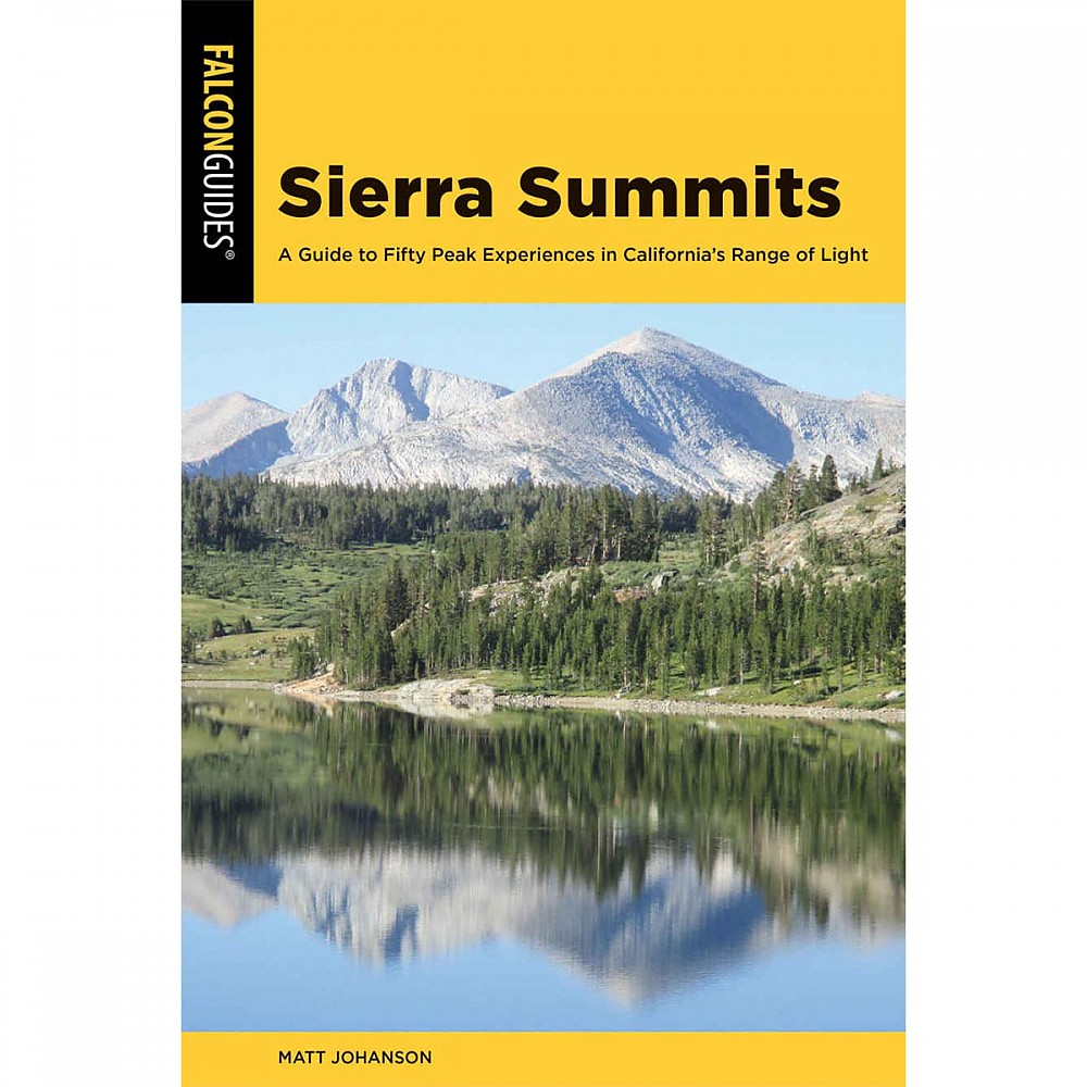 photo: Falcon Guides Sierra Summits: A Guide to Fifty Peak Experiences in California's Range of Light us pacific states guidebook