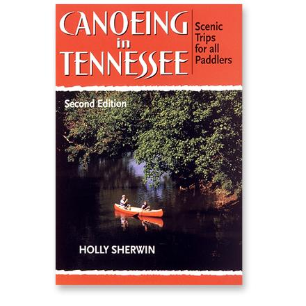 AlpenBooks Canoeing in Tennessee - Scenic Trips for All Paddlers