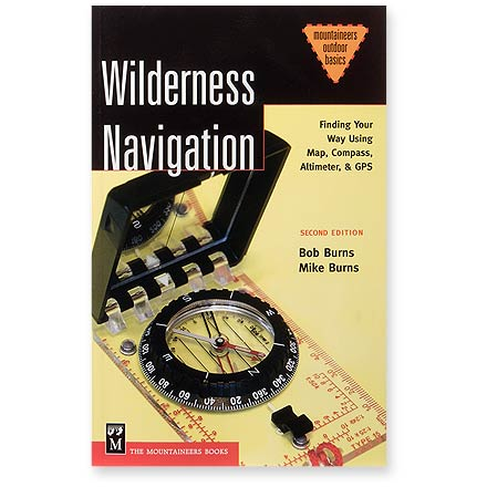 The Mountaineers Books Wilderness Navigation
