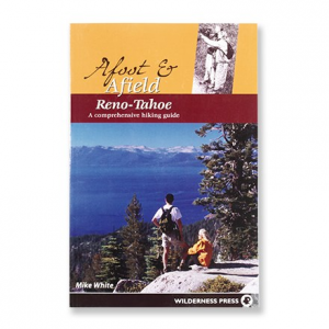 Wilderness Press Afoot and Afield Reno Tahoe