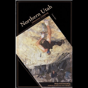 Sharp End Publishing Northern Utah Limestone Climbing