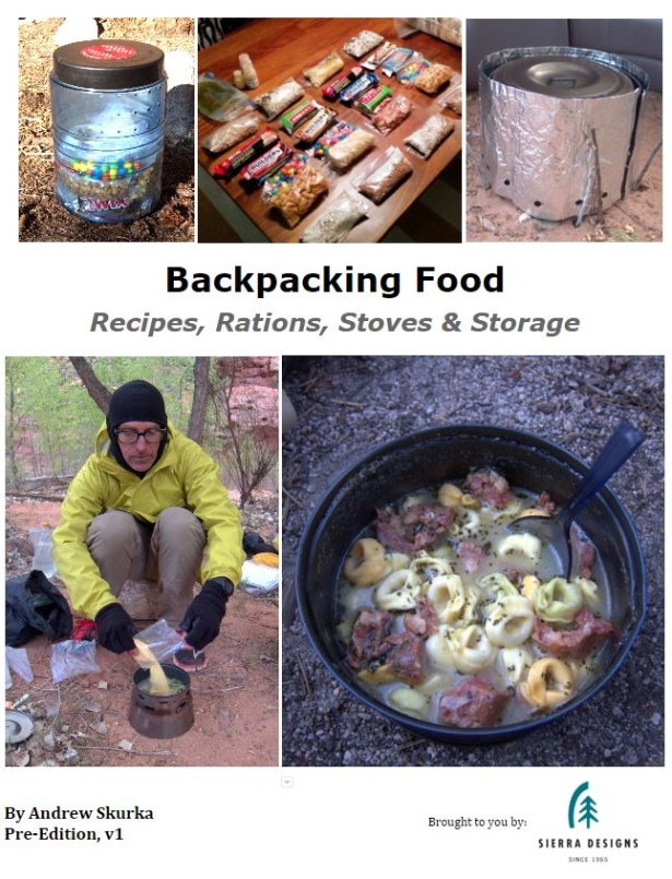 photo:   Backpacking Food: Recipes, Rations, Stoves and Storage by Andrew Skurka cookbook
