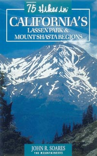 photo: The Mountaineers Books 75 Hikes California's Lassen Park & Mount Shasta Regions us pacific states guidebook