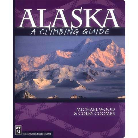 photo: The Mountaineers Books Alaska - A Climbing Guide us pacific states guidebook