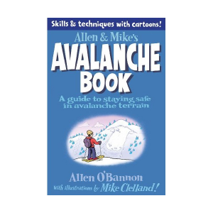 Falcon Guides Allen & Mike's Avalanche Book