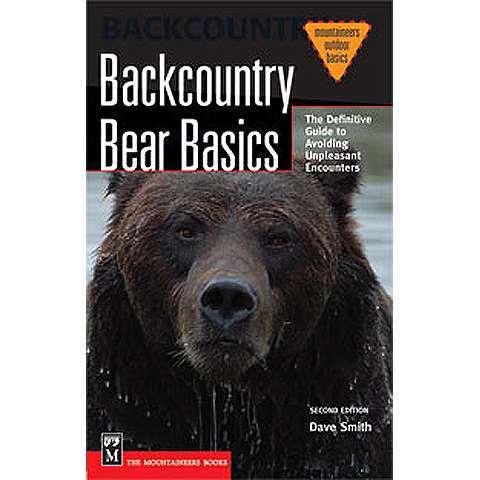 The Mountaineers Books Backcountry Bear Basics